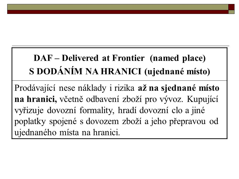 DAF – Delivered at Frontier (named place)
