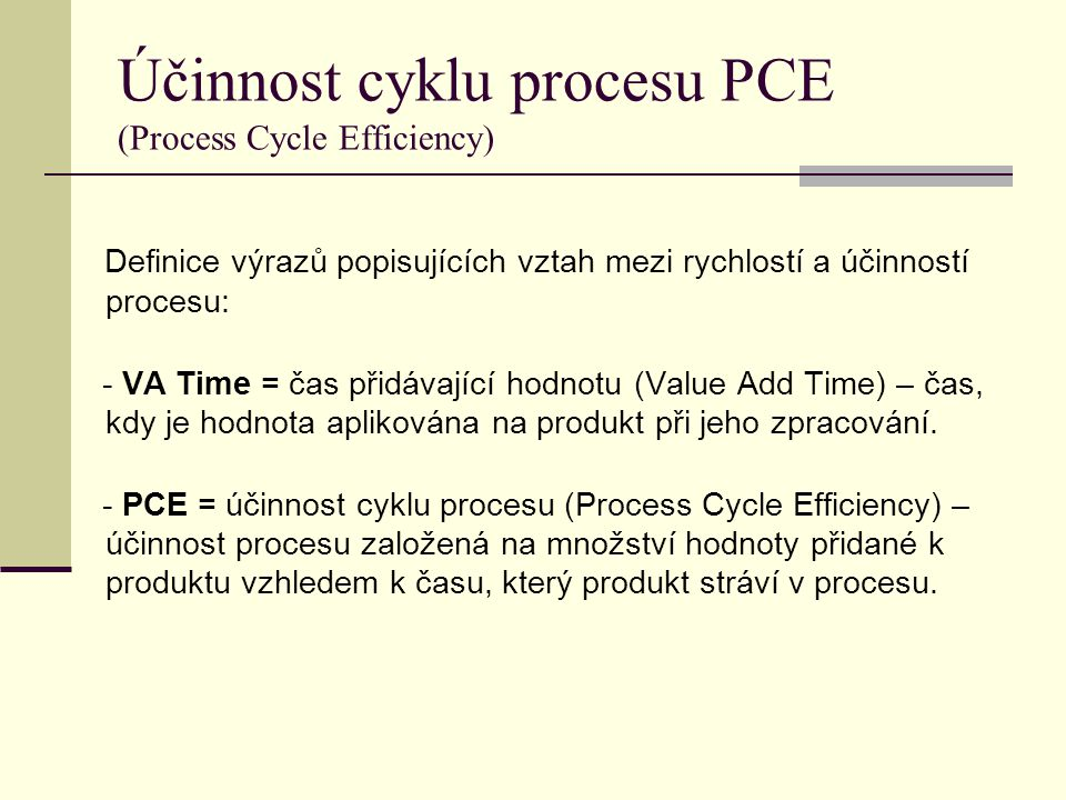 Účinnost cyklu procesu PCE (Process Cycle Efficiency)