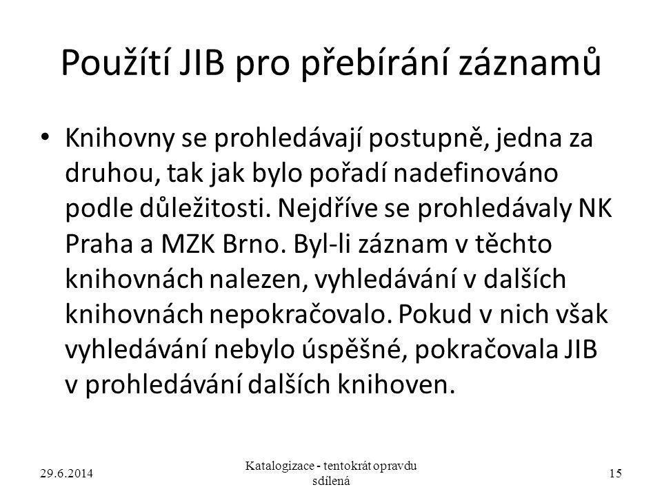 Použítí JIB pro přebírání záznamů