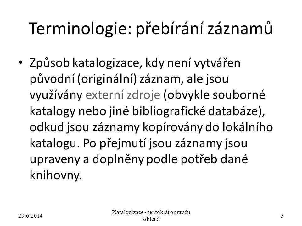 Terminologie: přebírání záznamů