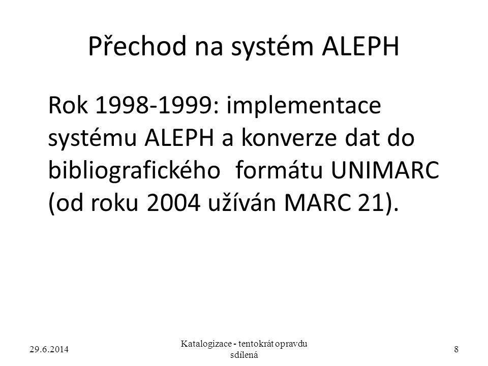 Přechod na systém ALEPH