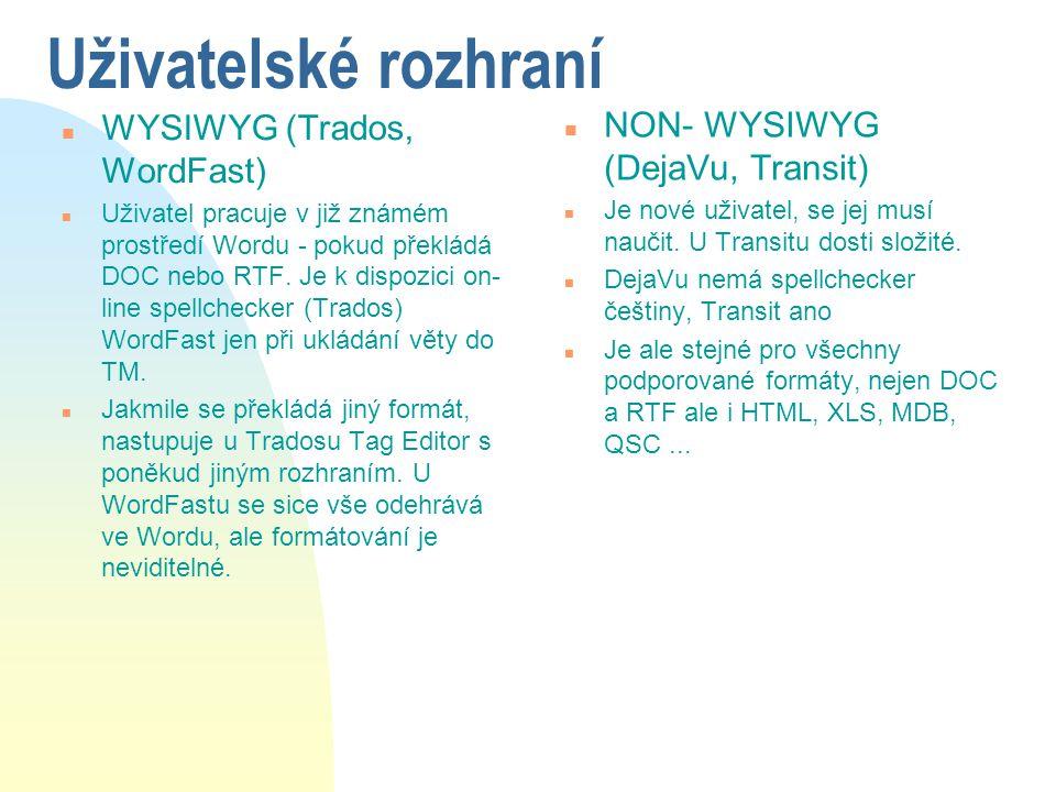 Uživatelské rozhraní WYSIWYG (Trados, WordFast)