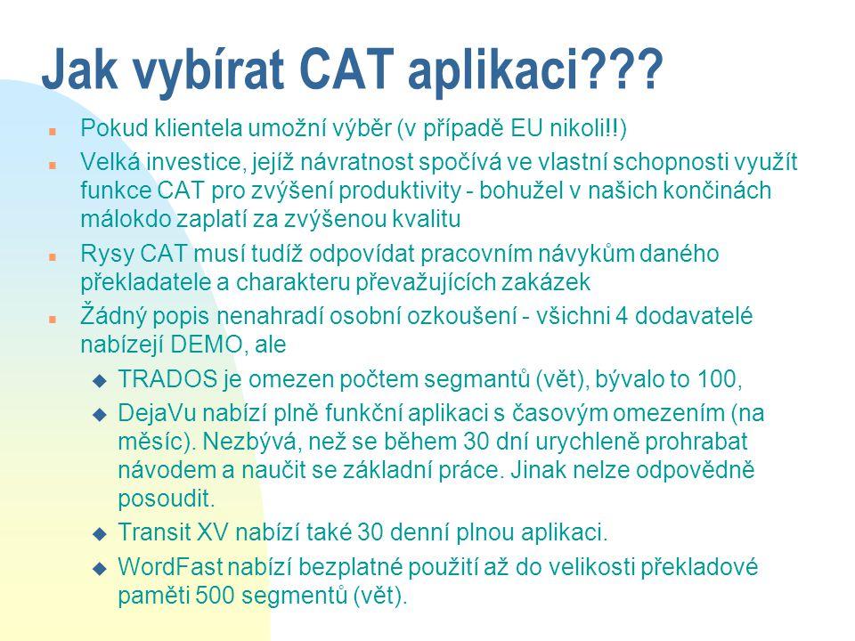 Jak vybírat CAT aplikaci