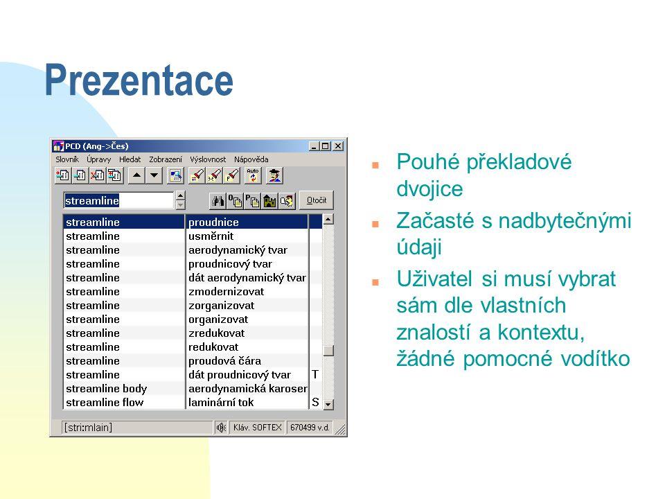 Prezentace Pouhé překladové dvojice Začasté s nadbytečnými údaji