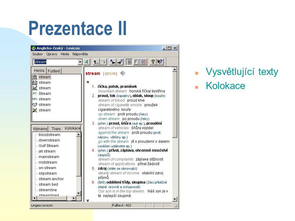 Prezentace II Vysvětlující texty Kolokace