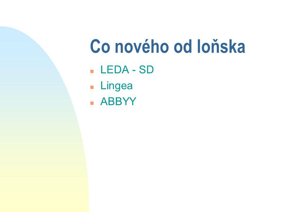 Co nového od loňska LEDA - SD Lingea ABBYY