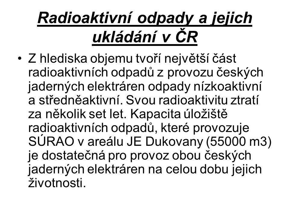 Radioaktivní odpady a jejich ukládání v ČR