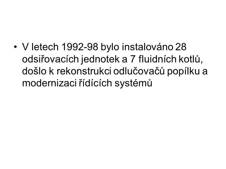 V letech 1992-98 bylo instalováno 28 odsiřovacích jednotek a 7 fluidních kotlů, došlo k rekonstrukci odlučovačů popílku a modernizaci řídících systémů