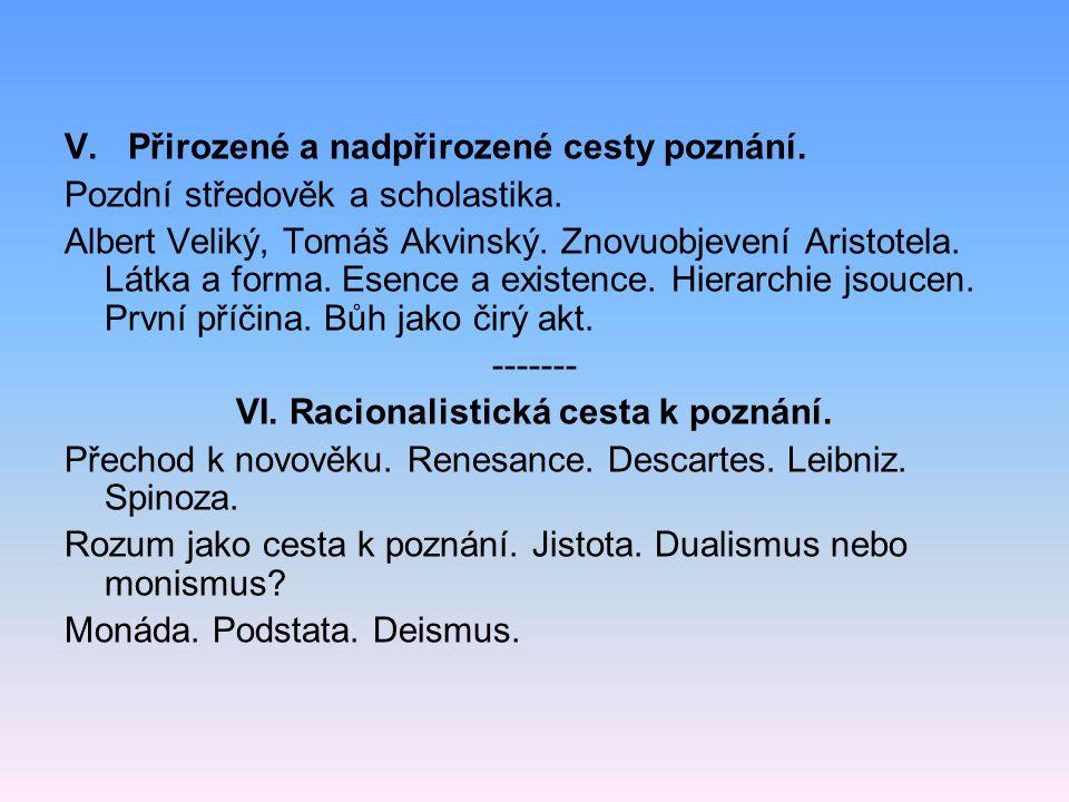 VI. Racionalistická cesta k poznání.