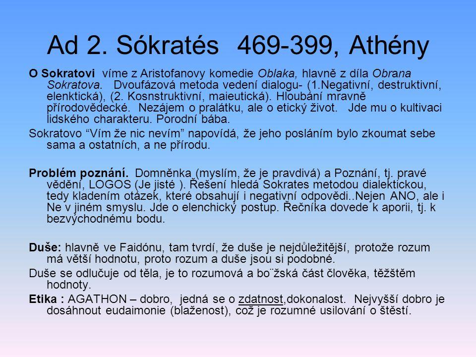 Ad 2. Sókratés 469-399, Athény