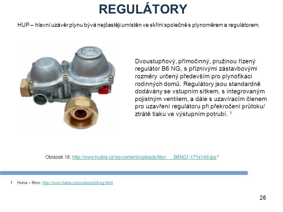 REGULÁTORY Zdroje. HUP – hlavní uzávěr plynu bývá nejčastěji umístěn ve skříni společně s plynoměrem a regulátorem.