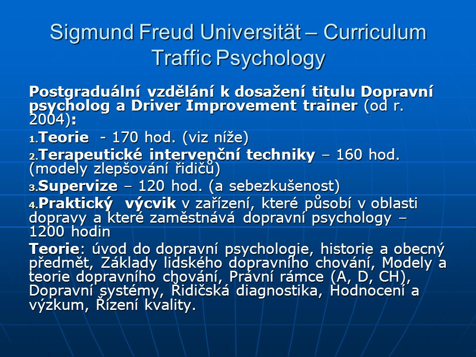 Sigmund Freud Universität – Curriculum Traffic Psychology
