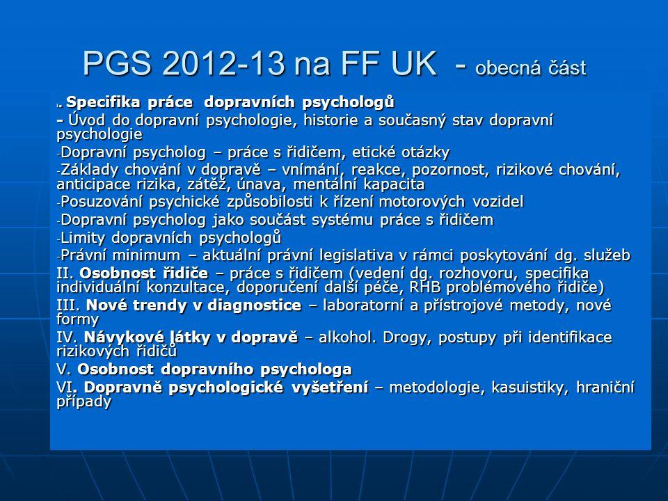 PGS 2012-13 na FF UK - obecná část