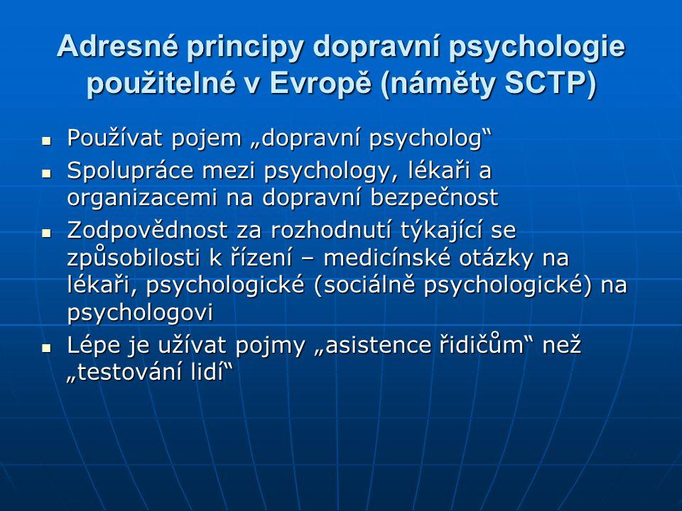 Adresné principy dopravní psychologie použitelné v Evropě (náměty SCTP)