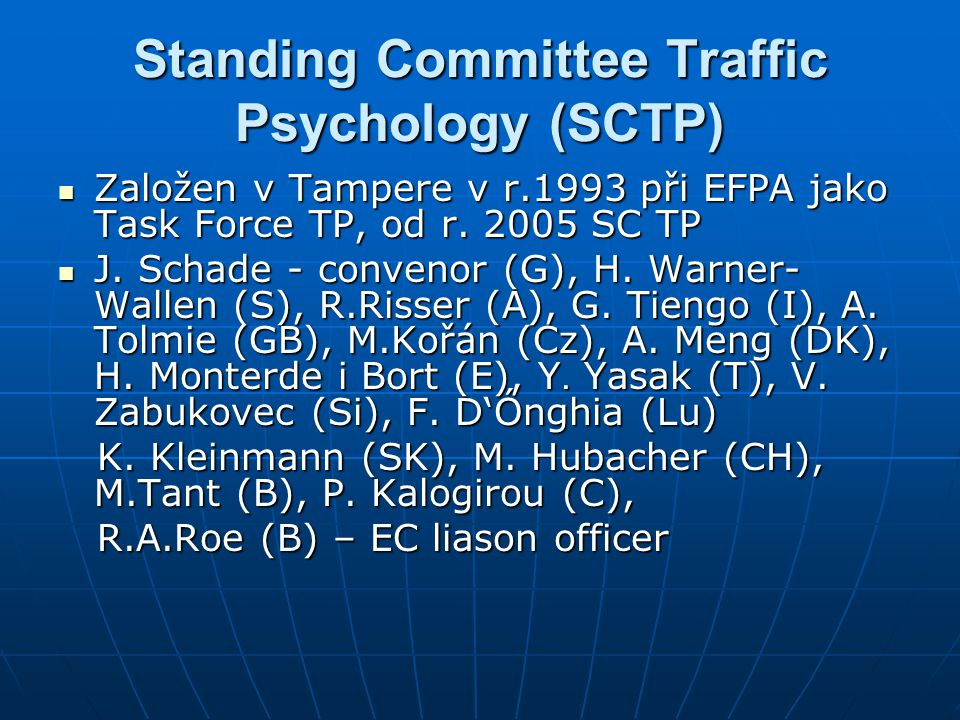 Standing Committee Traffic Psychology (SCTP)