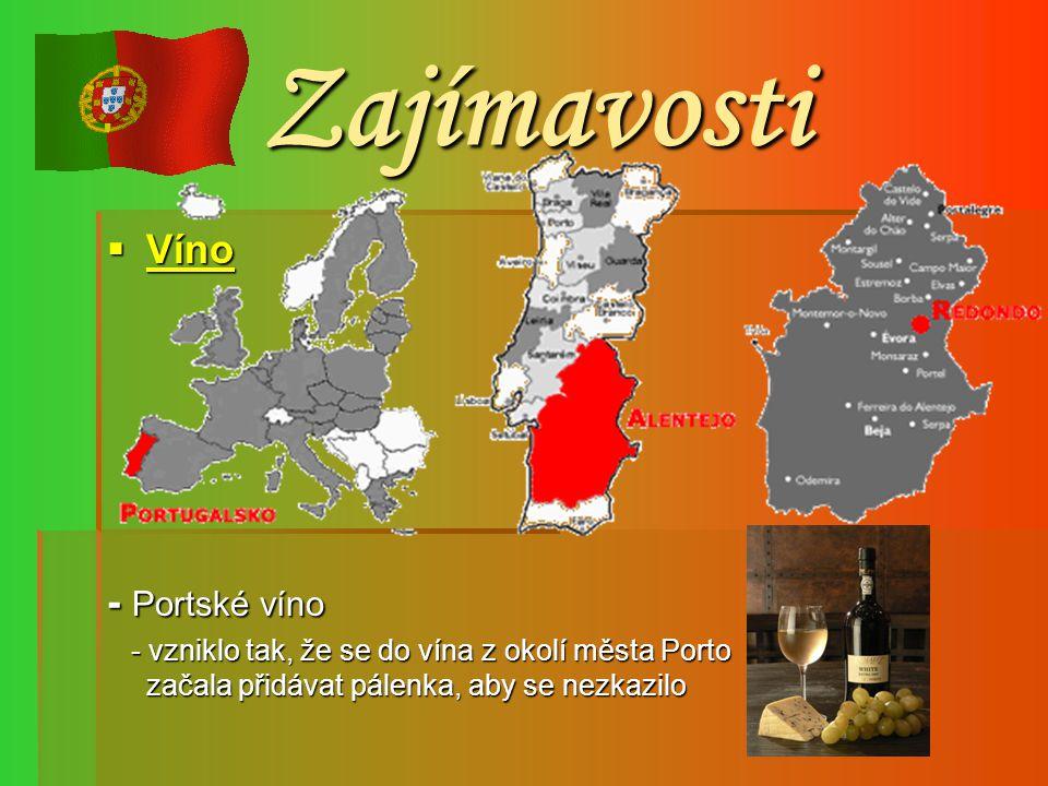 Zajímavosti Víno - Portské víno