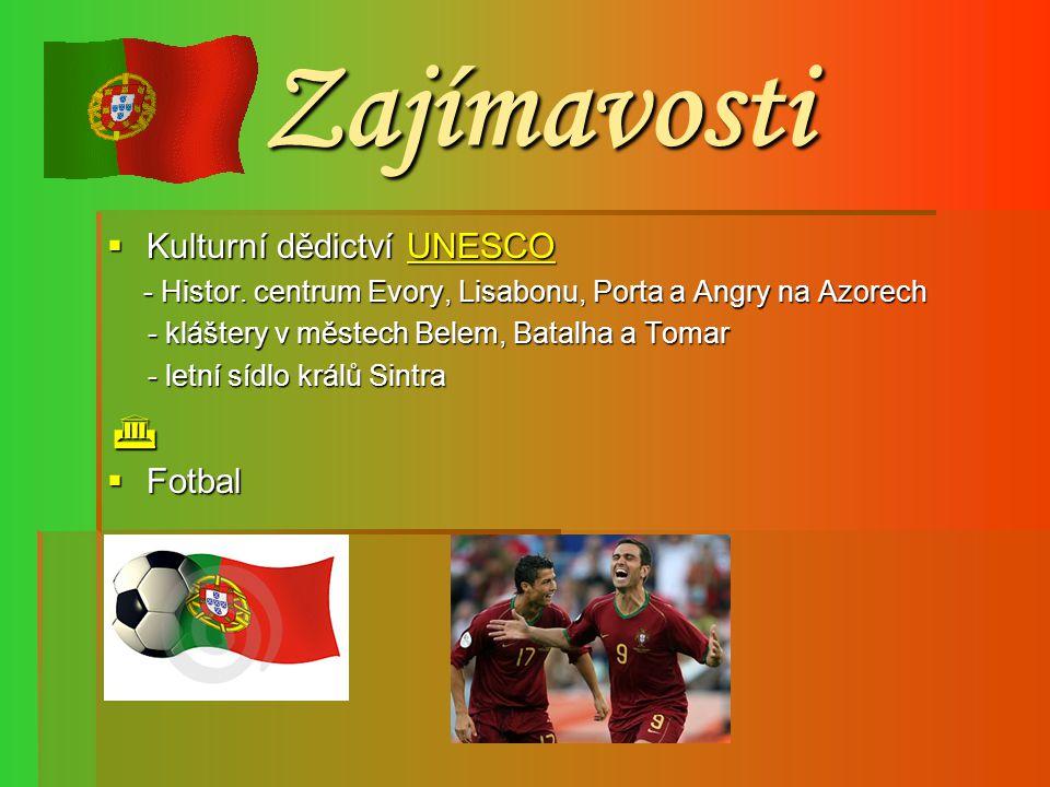 Zajímavosti Kulturní dědictví UNESCO Fotbal
