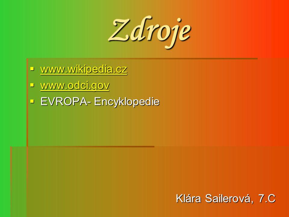 Zdroje www.wikipedia.cz www.odci.gov EVROPA- Encyklopedie