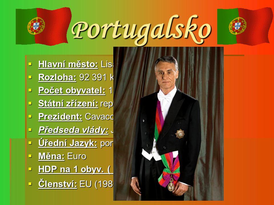 Portugalsko Hlavní město: Lisabon Rozloha: 92 391 km² (108. na světě)
