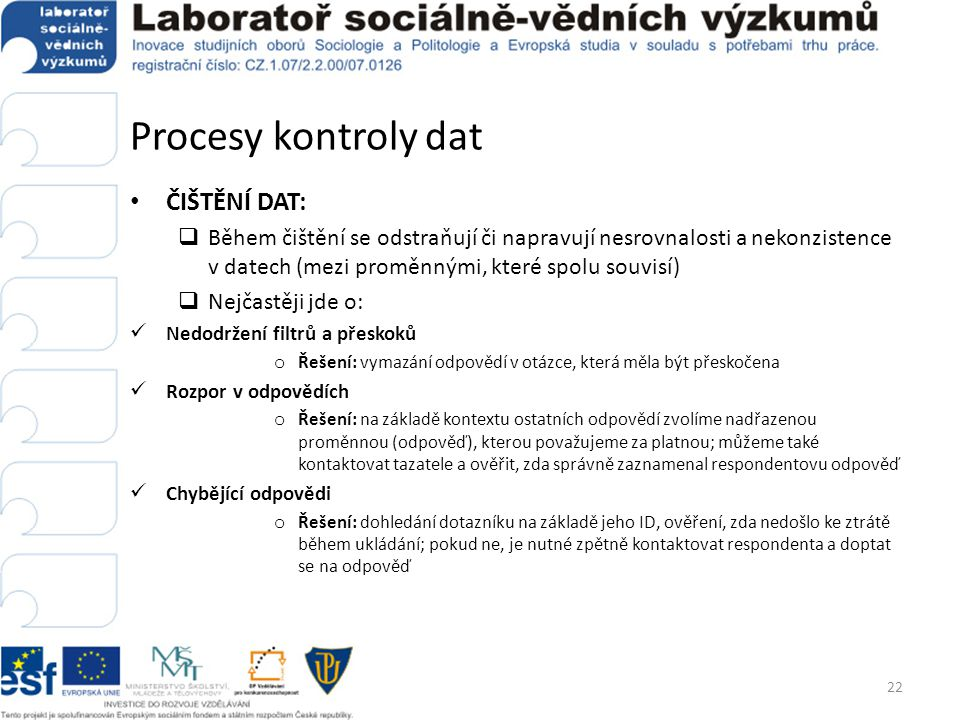 Procesy kontroly dat ČIŠTĚNÍ DAT: