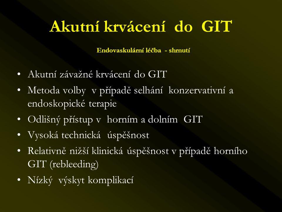 Akutní krvácení do GIT Endovaskulární léčba - shrnutí