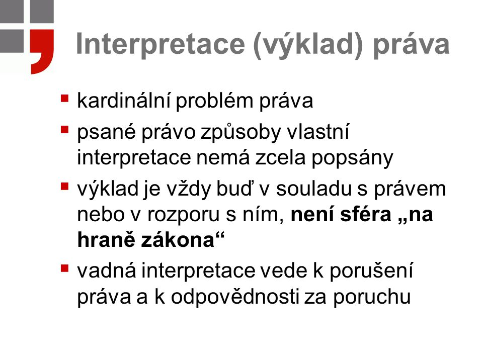 Interpretace (výklad) práva