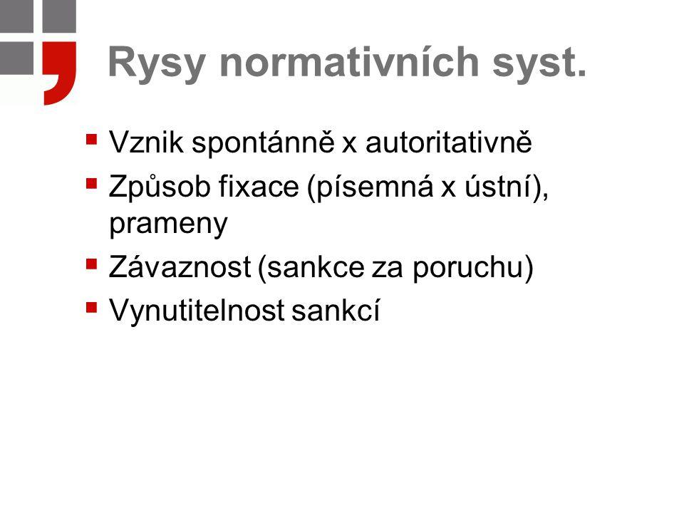 Rysy normativních syst.