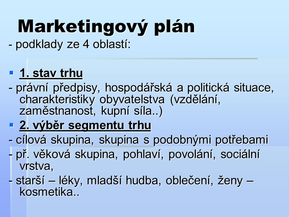 Marketingový plán 1. stav trhu
