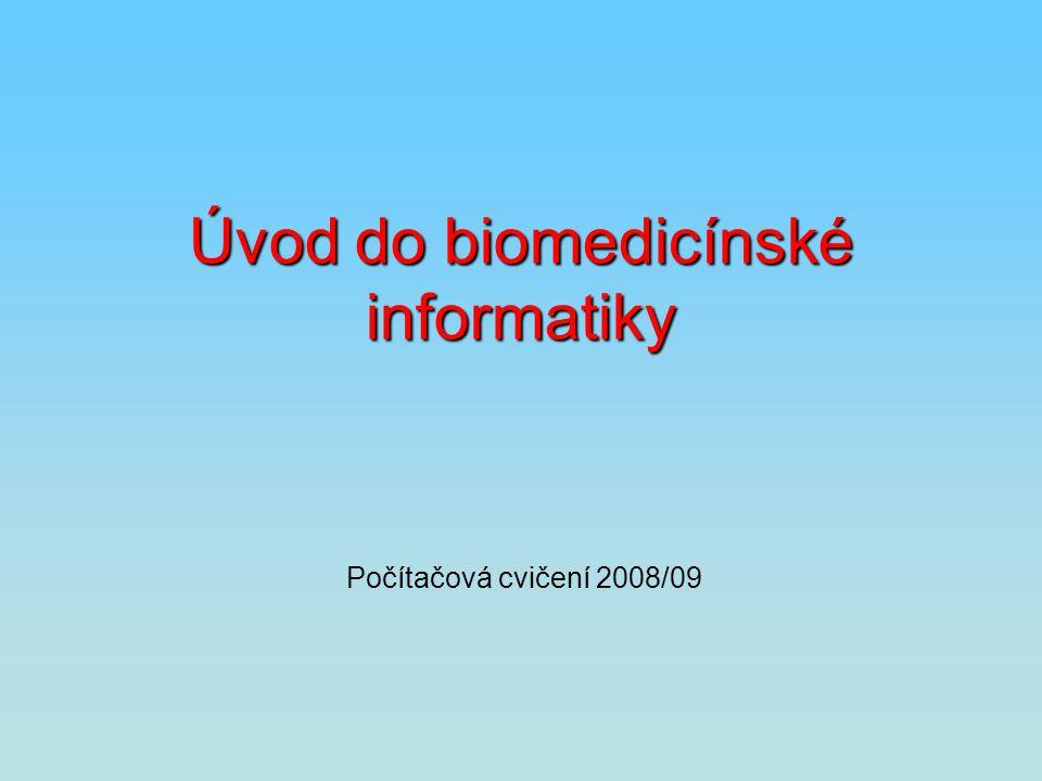 Úvod do biomedicínské informatiky