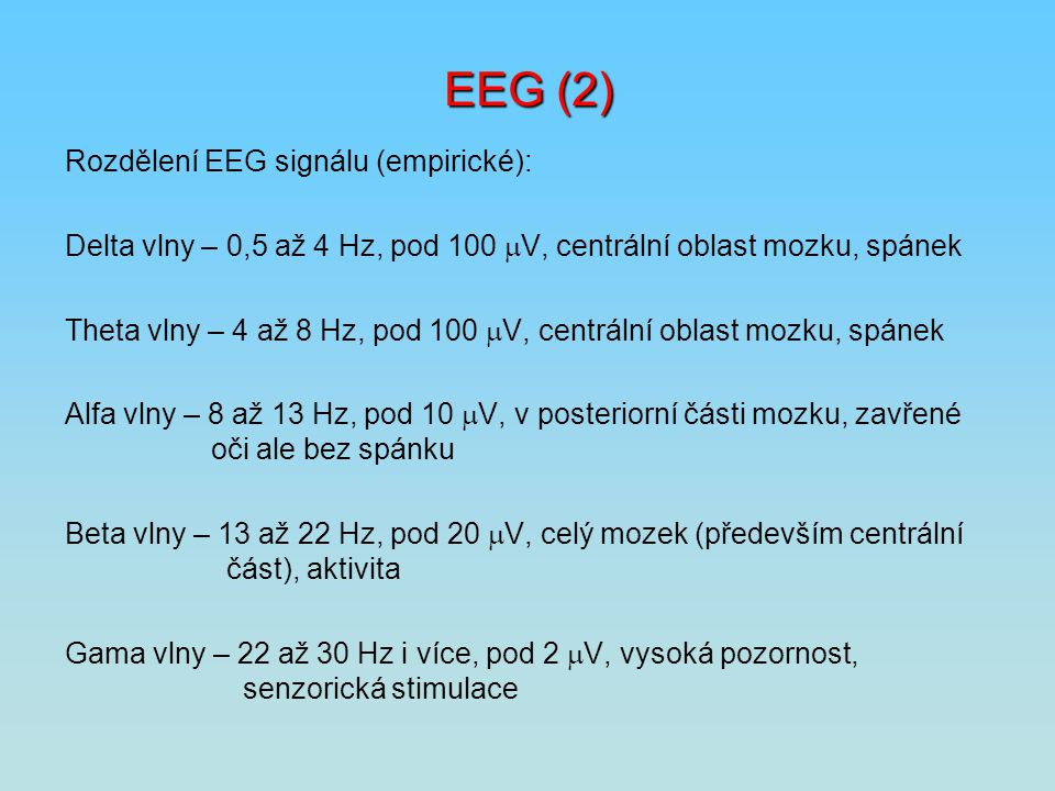 EEG (2) Rozdělení EEG signálu (empirické):