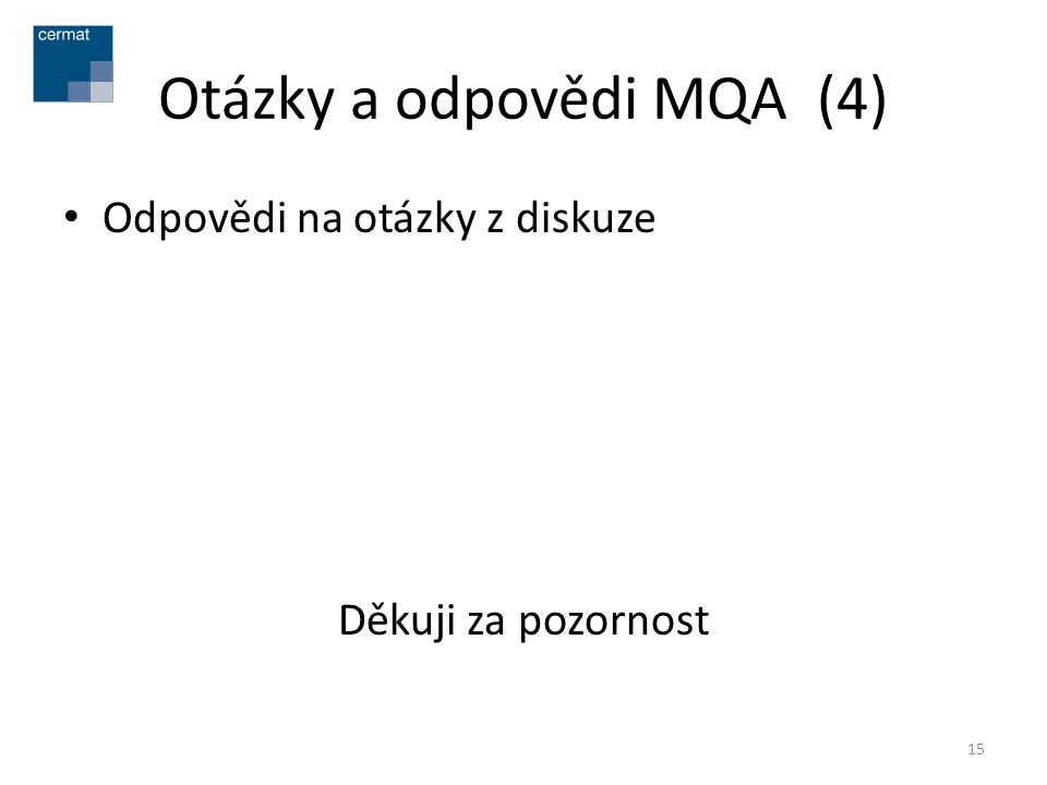 Otázky a odpovědi MQA (4)