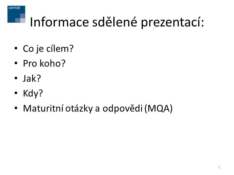 Informace sdělené prezentací:
