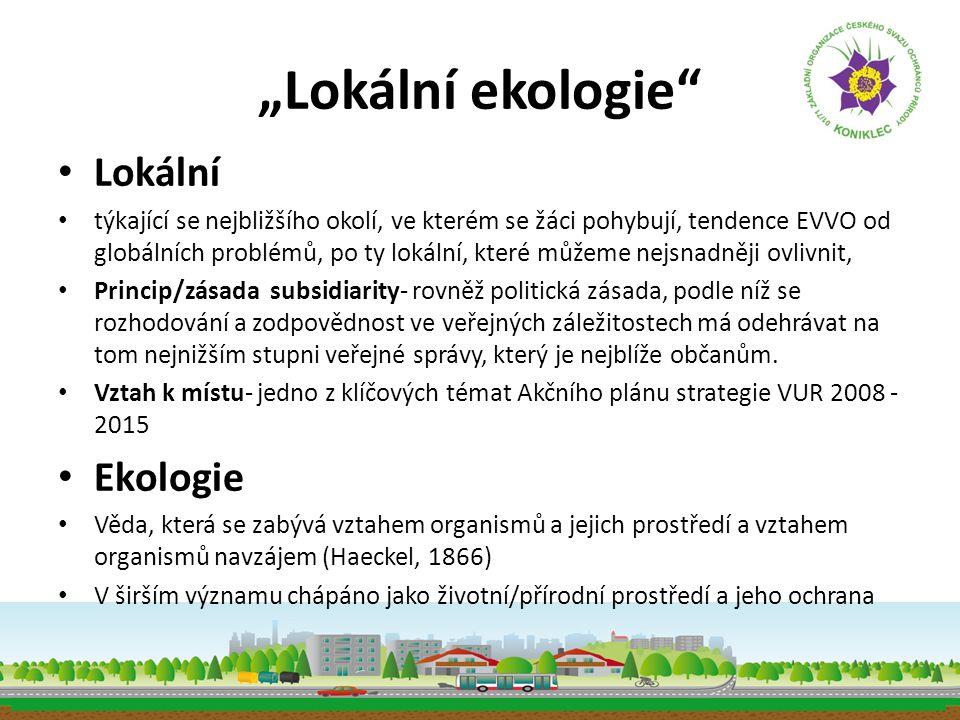 """""""Lokální ekologie Lokální Ekologie"""