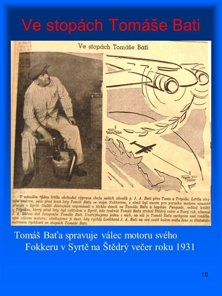 Ve stopách Tomáše Bati Tomáš Baťa spravuje válec motoru svého Fokkeru v Syrtě na Štědrý večer roku 1931.