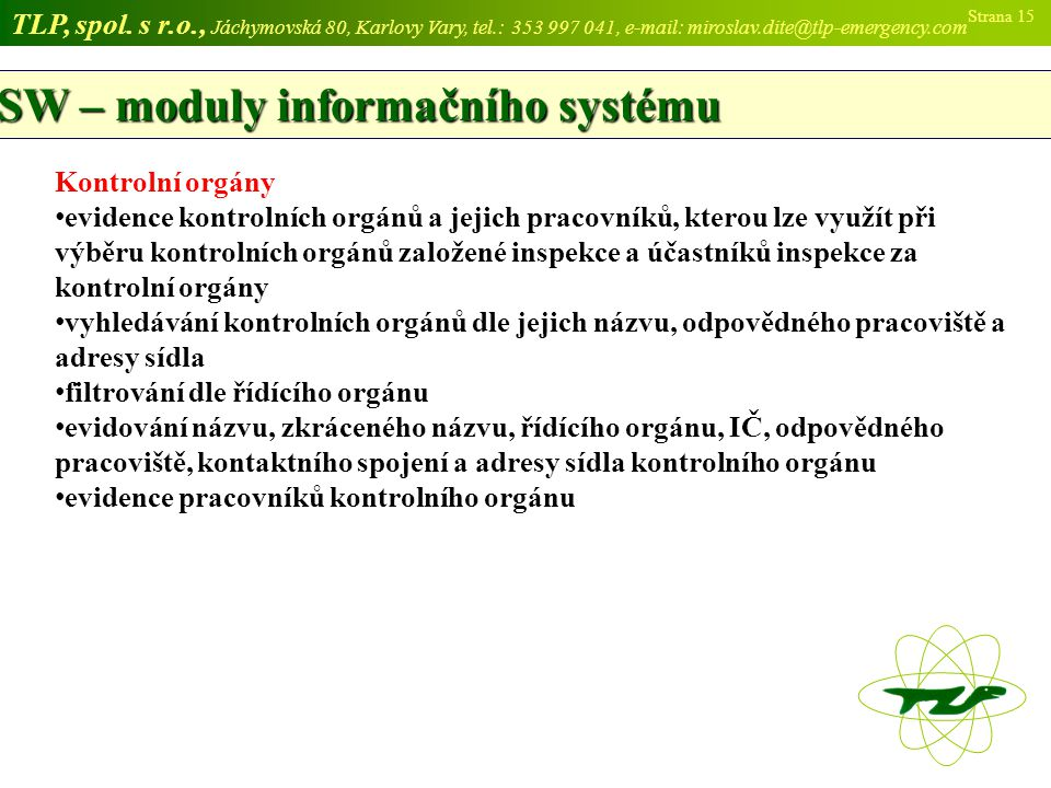 SW – moduly informačního systému
