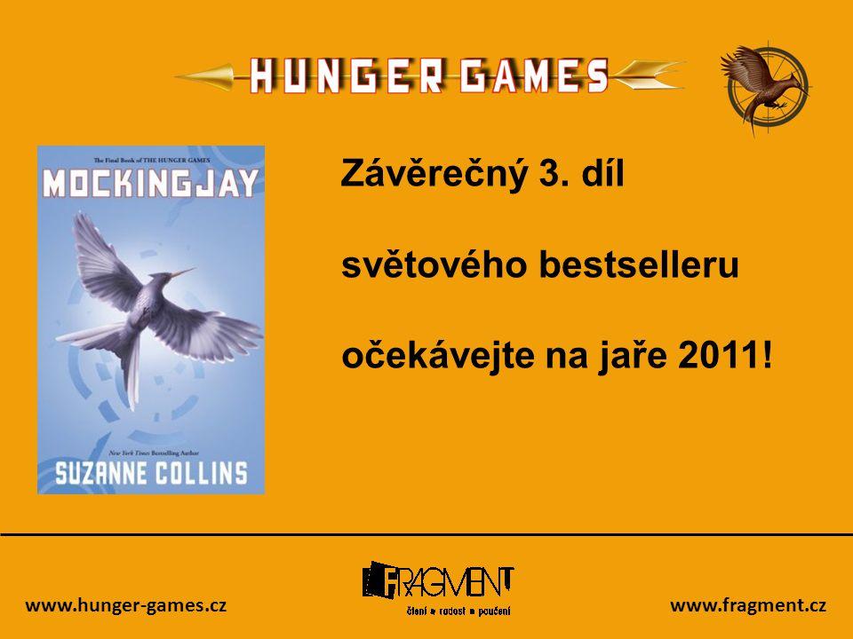 světového bestselleru očekávejte na jaře 2011!