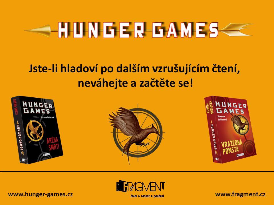 Jste-li hladoví po dalším vzrušujícím čtení,