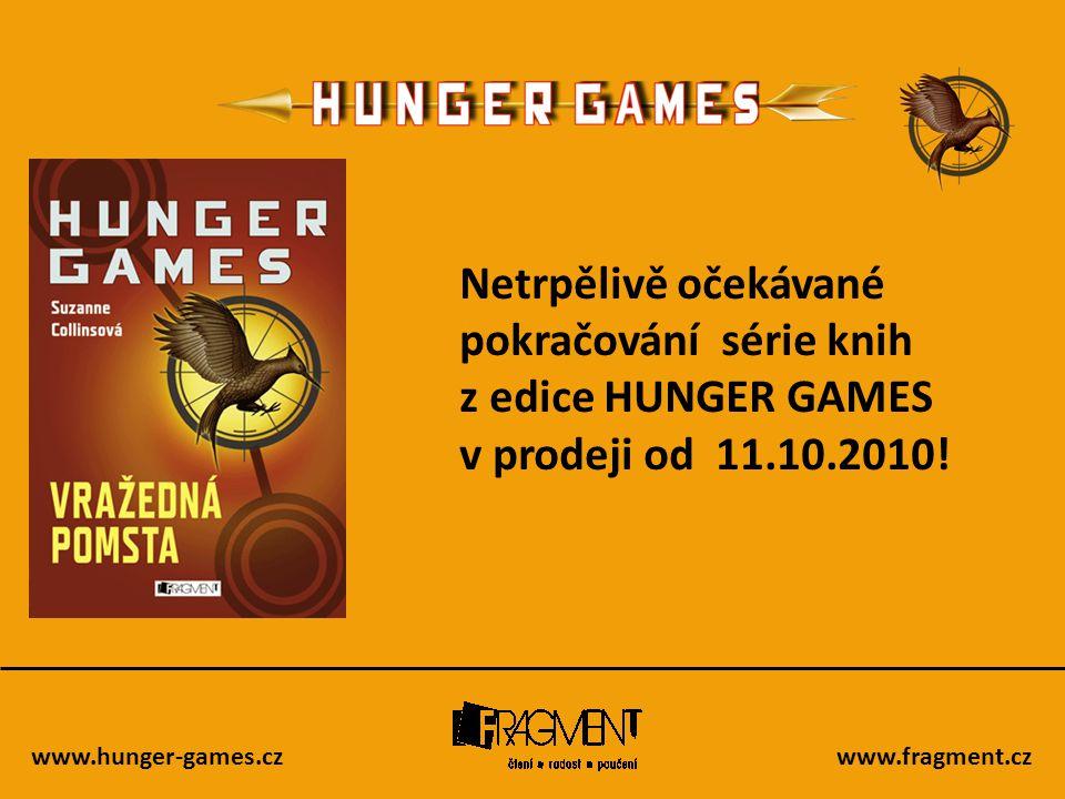 pokračování série knih z edice HUNGER GAMES v prodeji od 11.10.2010!