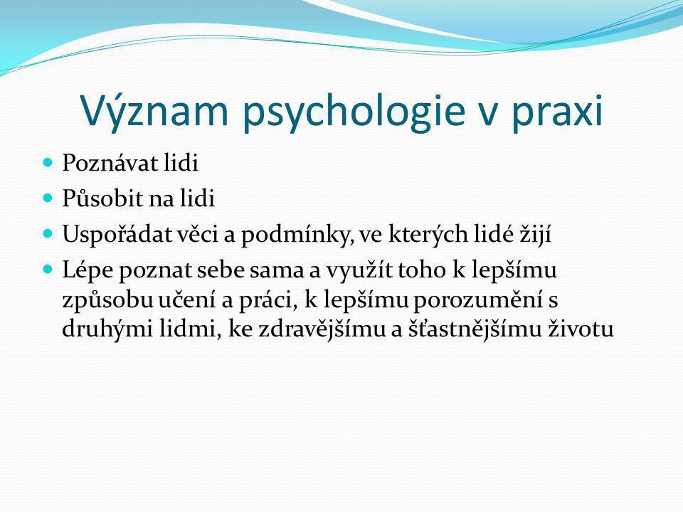 Význam psychologie v praxi