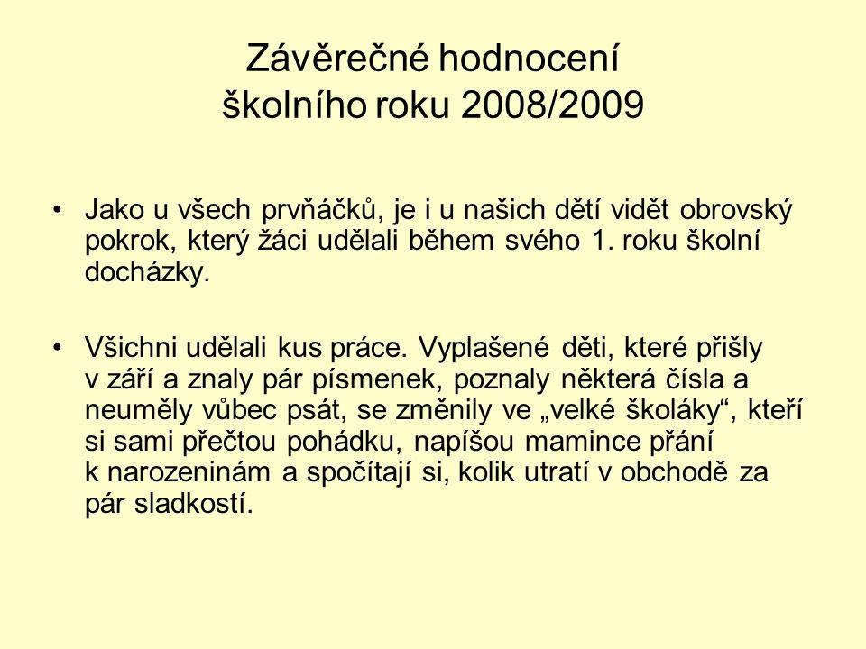 Závěrečné hodnocení školního roku 2008/2009