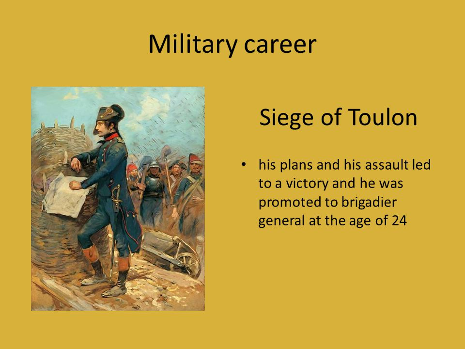 Military career Siege of Toulon