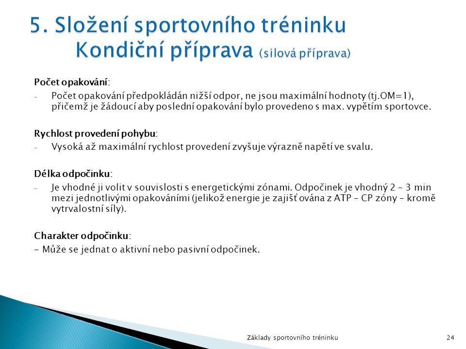 5. Složení sportovního tréninku Kondiční příprava (silová příprava)