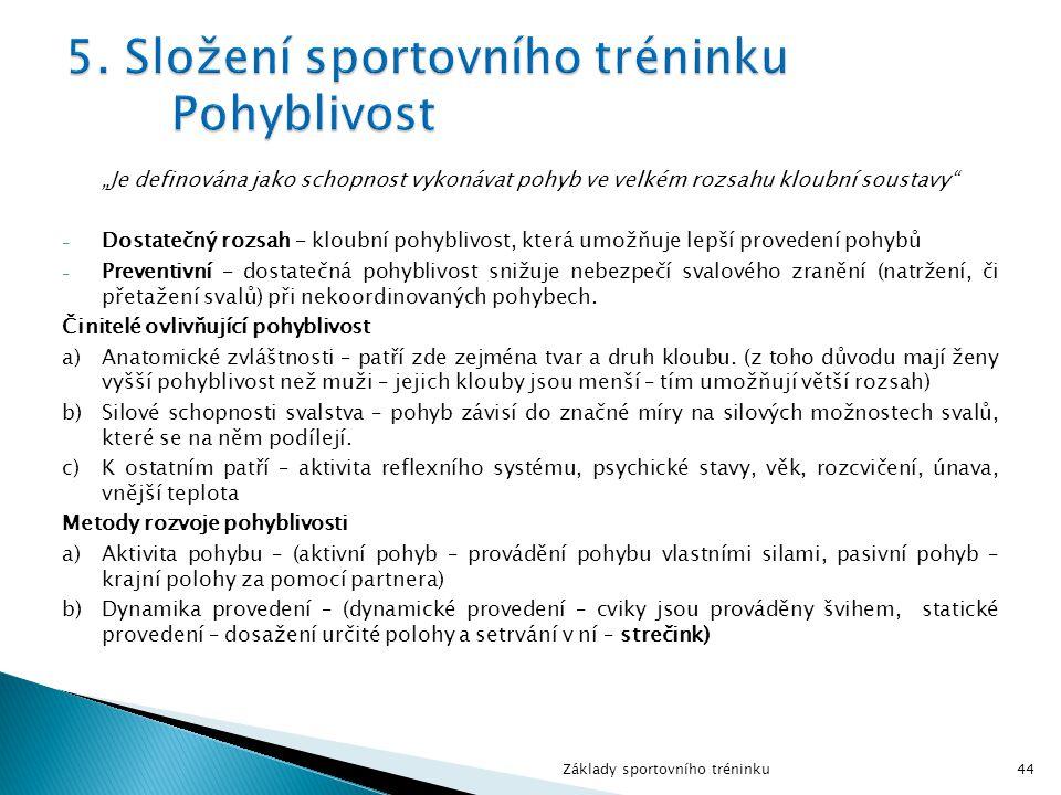 5. Složení sportovního tréninku Pohyblivost