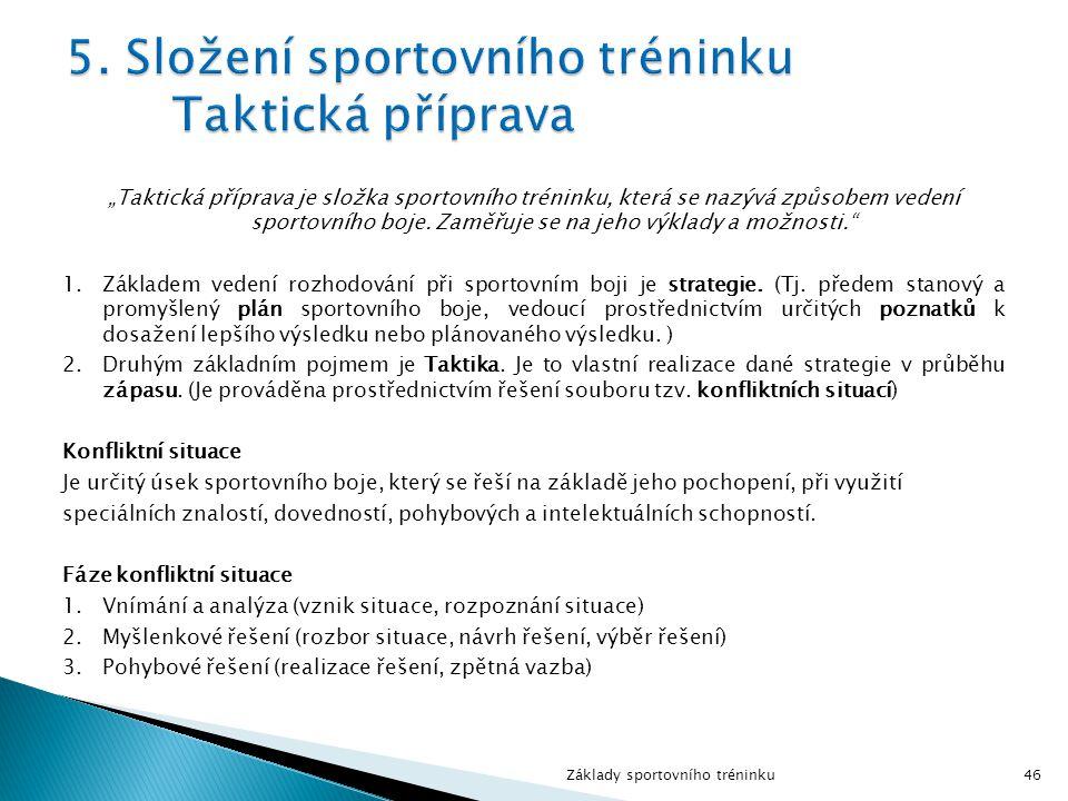 5. Složení sportovního tréninku Taktická příprava