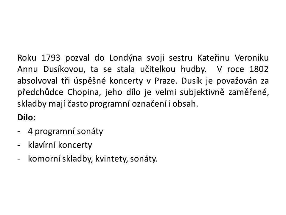 Roku 1793 pozval do Londýna svoji sestru Kateřinu Veroniku Annu Dusíkovou, ta se stala učitelkou hudby. V roce 1802 absolvoval tři úspěšné koncerty v Praze. Dusík je považován za předchůdce Chopina, jeho dílo je velmi subjektivně zaměřené, skladby mají často programní označení i obsah.