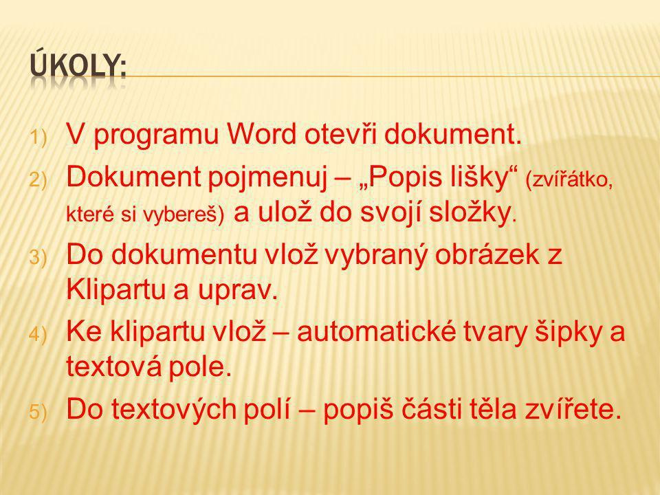 Úkoly: V programu Word otevři dokument.