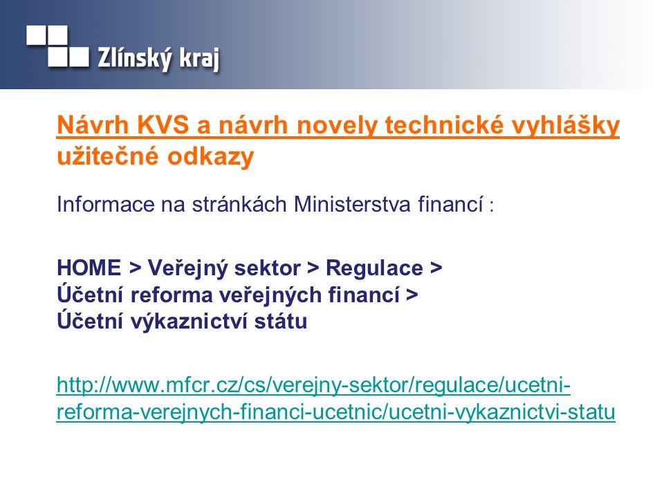 Návrh KVS a návrh novely technické vyhlášky užitečné odkazy