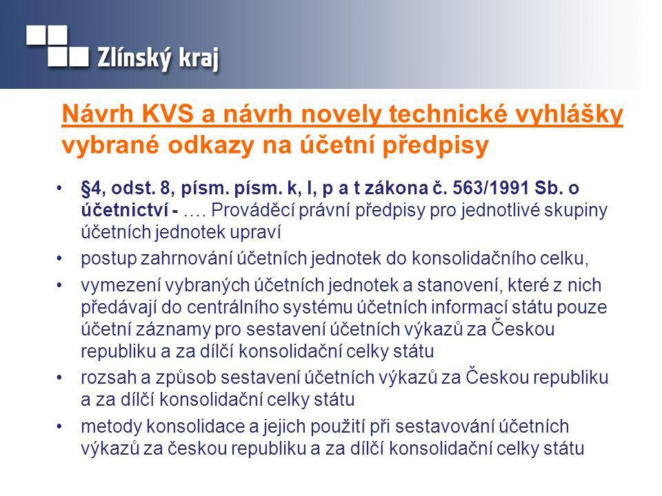 Návrh KVS a návrh novely technické vyhlášky vybrané odkazy na účetní předpisy