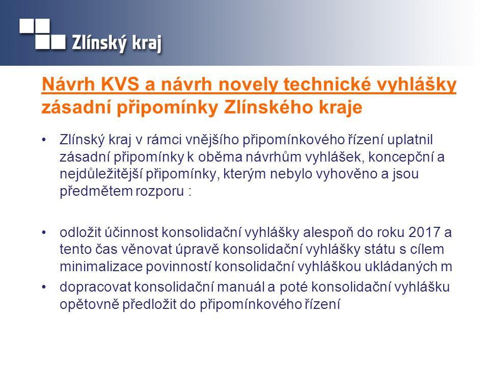 Návrh KVS a návrh novely technické vyhlášky zásadní připomínky Zlínského kraje