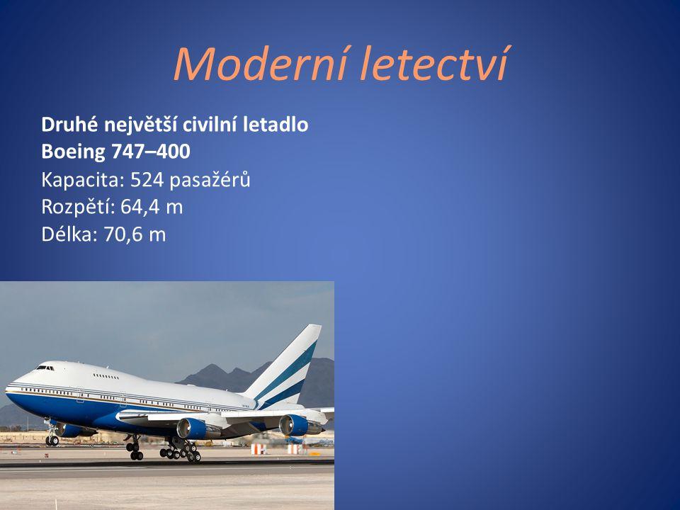 Moderní letectví Druhé největší civilní letadlo Boeing 747–400